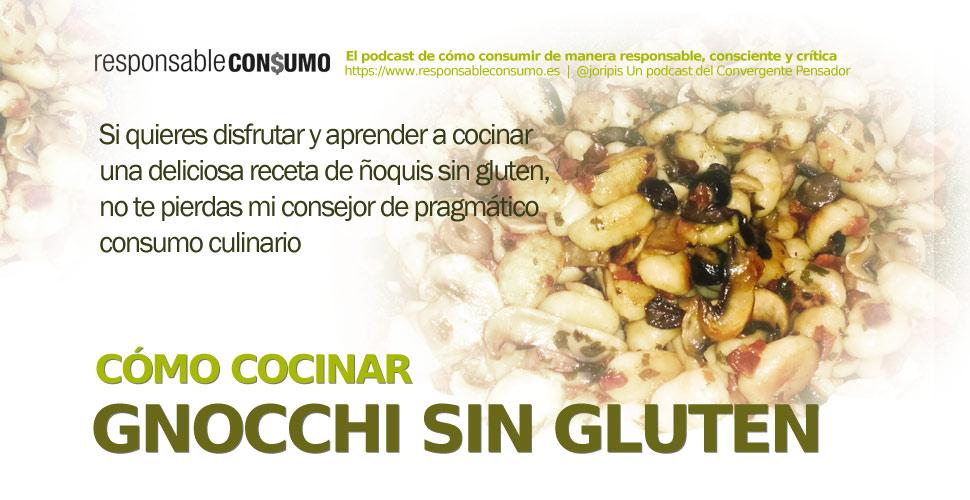 Cocinar gnocchi sin gluten receta fácil para la familia